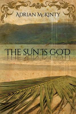 the sun is god