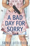 sophie hannah bad day for sorry