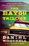 bayou trilogy