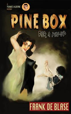 pine box for a pinup