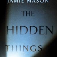 Scott M.'s Review of Jamie Mason's 'The Hidden Things.