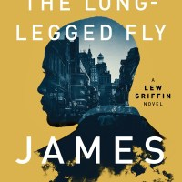 "Shotgun Blast From the Past: ""The Long-Legged Fly"" by James Sallis"